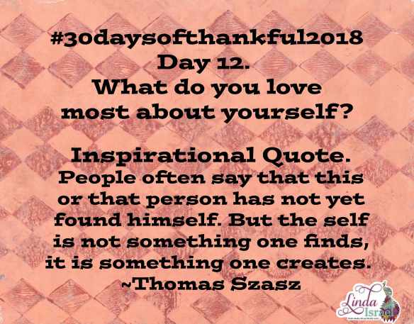 Day 13 of 30 days of Thankful 2018