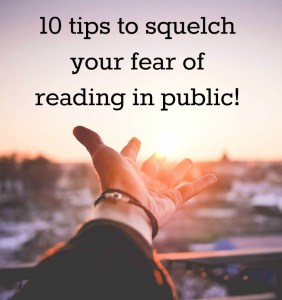 squelch your fear of reading in public