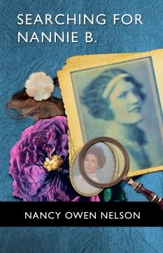 searching for Nannie B Memoir