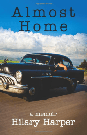 Almost Home: A Memoir, by HIlary Harper