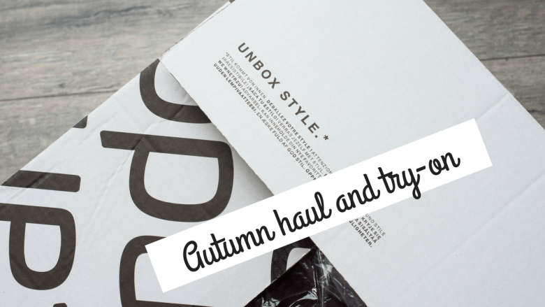 Autumn haul and try-on