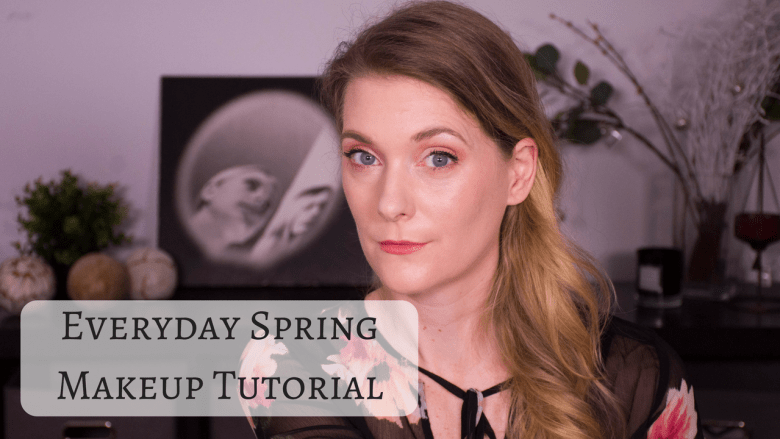 Everyday Spring Makeup Tutorial