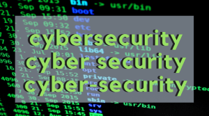 Cybersecurity or Cyber Security