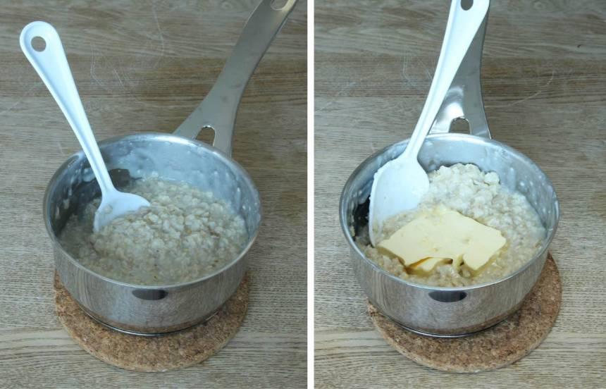 1. Koka ihop havregryn och vatten till en gröt i en kastrull. Lägg i smöret och låt det smälta ihop med gröten.