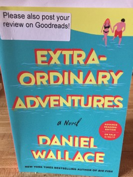 Extra-Ordinary Adventures by Daniel Wallace
