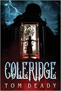 Book  Review: Coleridge by Tom Deady