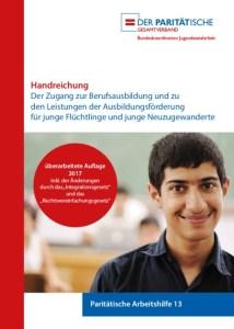 Titelseite Handreichung Zugang Berufsausbildung Flüchtlinge - Der Paritätische 2017