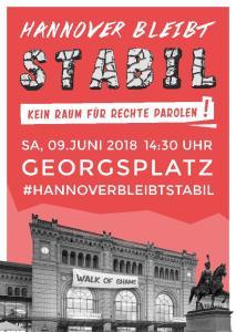 Aufruf Kundgebung 09.06.18 Hannover Georgsplatz Hannover bleibt stabil