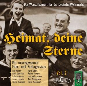 CD Heimat, deine Sterne - Vol. 2. Das Wunschkonzert für die Deutsche Werhmacht. Mit unvergessenen Film- und Schlager-Stars