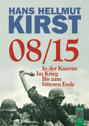 Bestseller 08/15 von Hans Hellmut Kirst. Die gesamte Trilogie: In der Kaserne - Im Krieg - Bis zum bitteren Ende