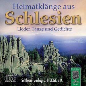 Heimatklänge aus Schlesien. Lieder, Tänze und Gedichte. CD.
