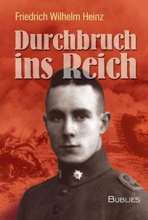 Friedrich Wilhelm Heinz. Durchbruch ins Reich