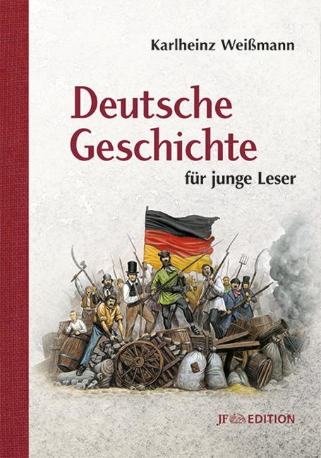 Deutsche Geschichte für junge Leser - Buch von Karlheinz Weißmann