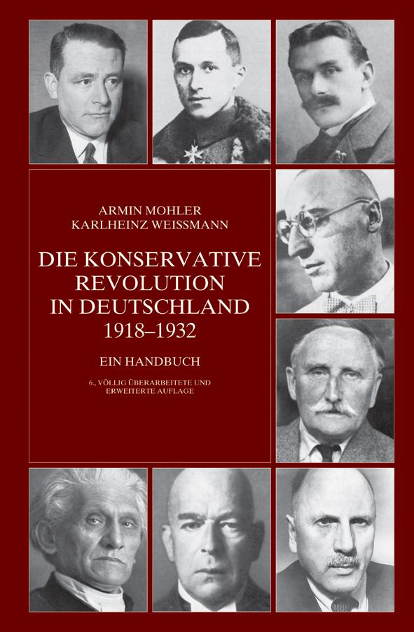 Die konservative Revolution in Deutschland. Buch von Armin Mohler und Karlheinz Weißmann