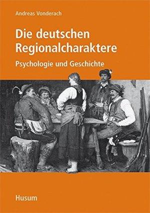 Die deutschen Regionalcharaktere - Buch von Andreas Vonderach