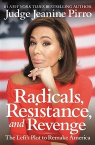 Radicals, resistance, and revenge : the left's plot to remake America -