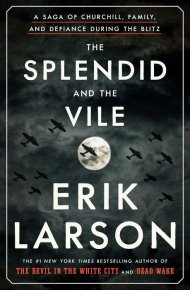 The Splendid and the Vile -