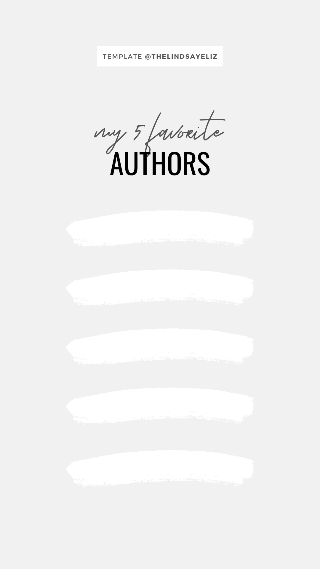 Share your five favorite authors with this bookish IG template. Be sure to also click through for more Instagram story templates for book lovers to share your favorite books, preferences, and opinions with your followers. #bookish #igstories #igtemplates #templates #bookastagram