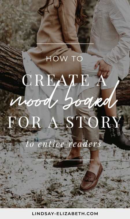 Mood boards capture the overall feel and vibe of your story to help you bring it to life. Here are some tips on how to put together a powerful story mood board that will entice readers.