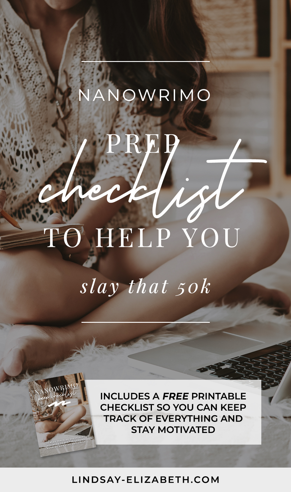 This NaNoWriMo prep checklist will set you up with a strong foundation to start from and give you the best chance at staying motivated throughout the month so you can hit that 50k goal. #writinganovel #authors #writers #writingtips #writingadvice