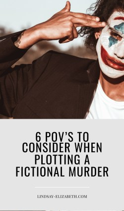 Plotting a good murder mystery is no small feat. Keep these 6 character points of view in mind when writing to keep your characters at the forefront of the story. #writing #plotting