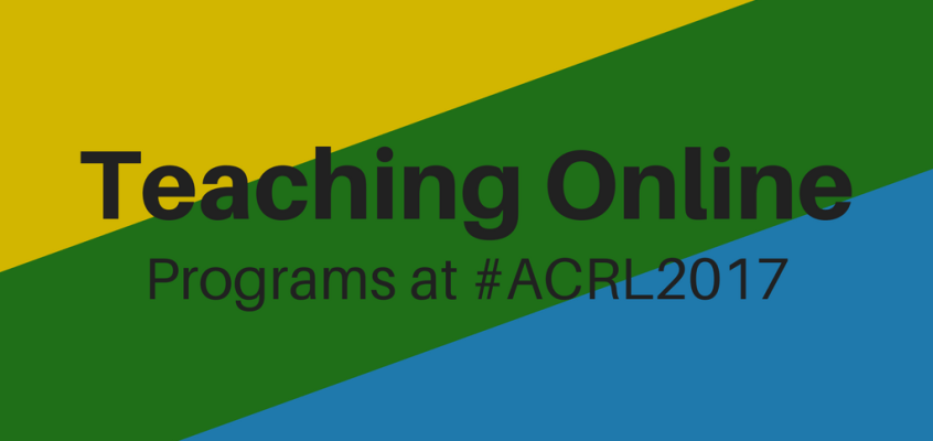 Teaching Online Track at ACRL