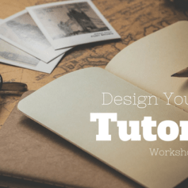 Blog post title: Design your own tutorial