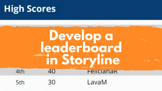 Creating a Leaderboard with Storyline