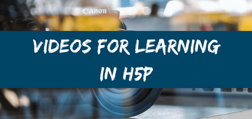 Videos for Learning in H5P