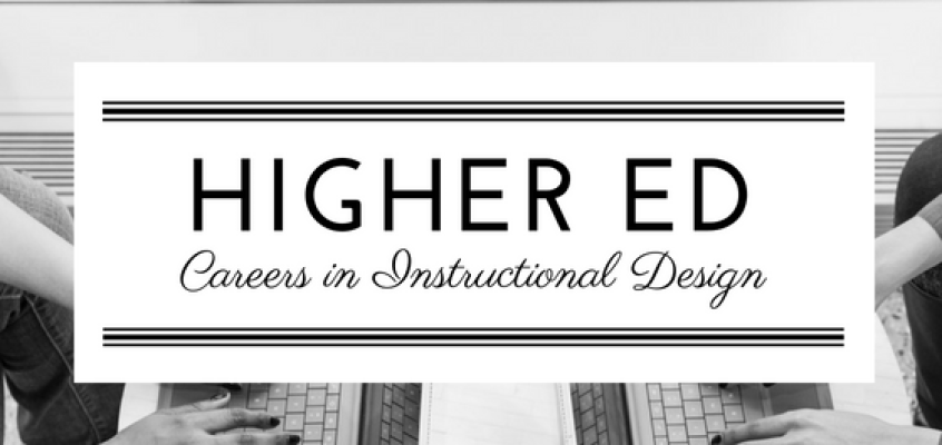 ID Careers: Instructional Design in Higher Education