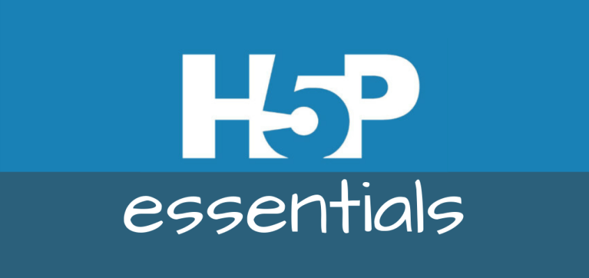 H5P Essentials 1: Get Started with H5P