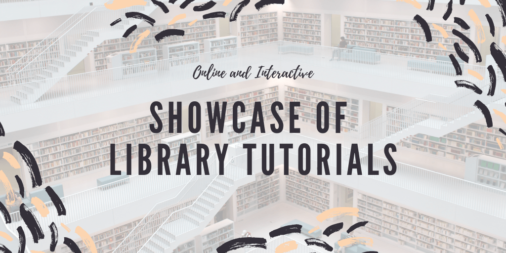 Online Learning in Academic Libraries: Showcase of Library Tutorials