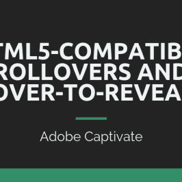 Rollovers and hover-to-reveals in Adobe Captivate