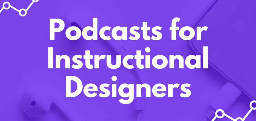 Instructional Design Podcasts