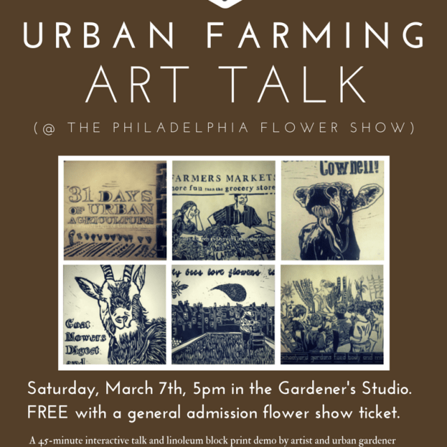 Philadelphia Flower Show urban farming art talk