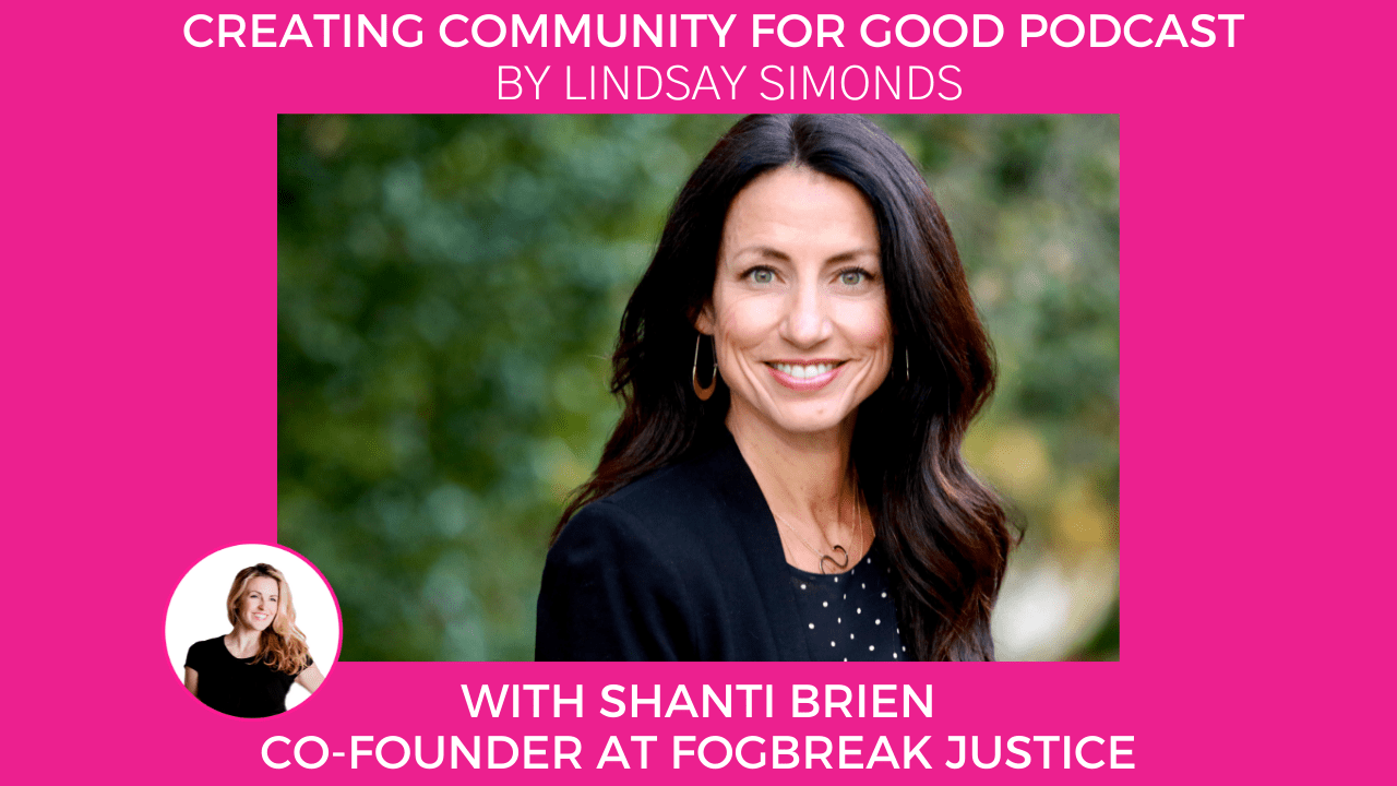 45: Shanti Brien | Radical Empathy From a Criminal Defense Attorney