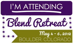 I'm attending Blend Retreat 2012.