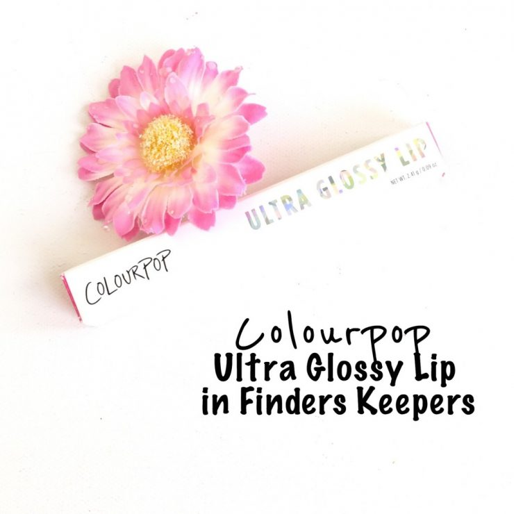 Colourpop Ultra Glossy Lip in Finders Keepers