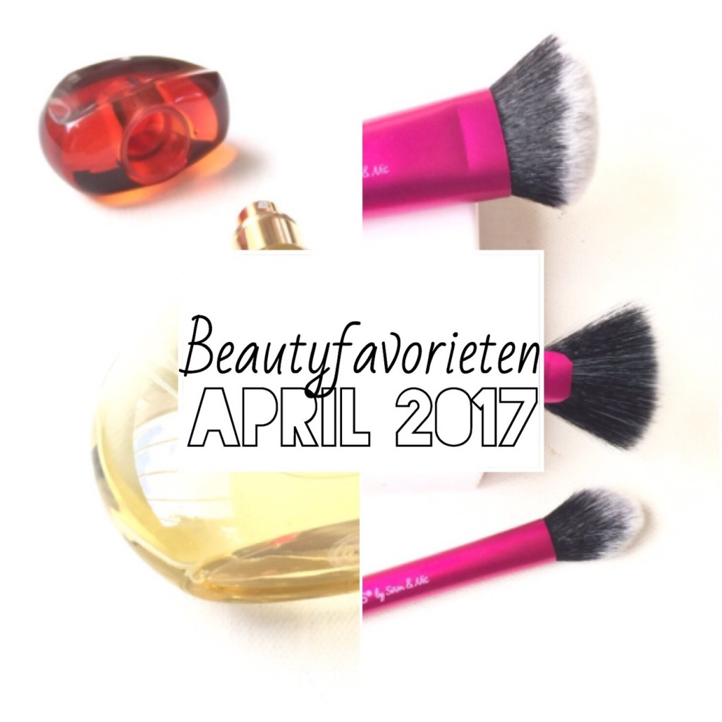 Beautyfavorieten April 2017