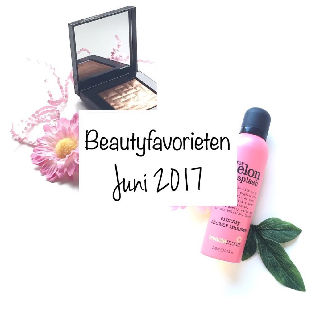 Beautyfavorieten Juni 2017