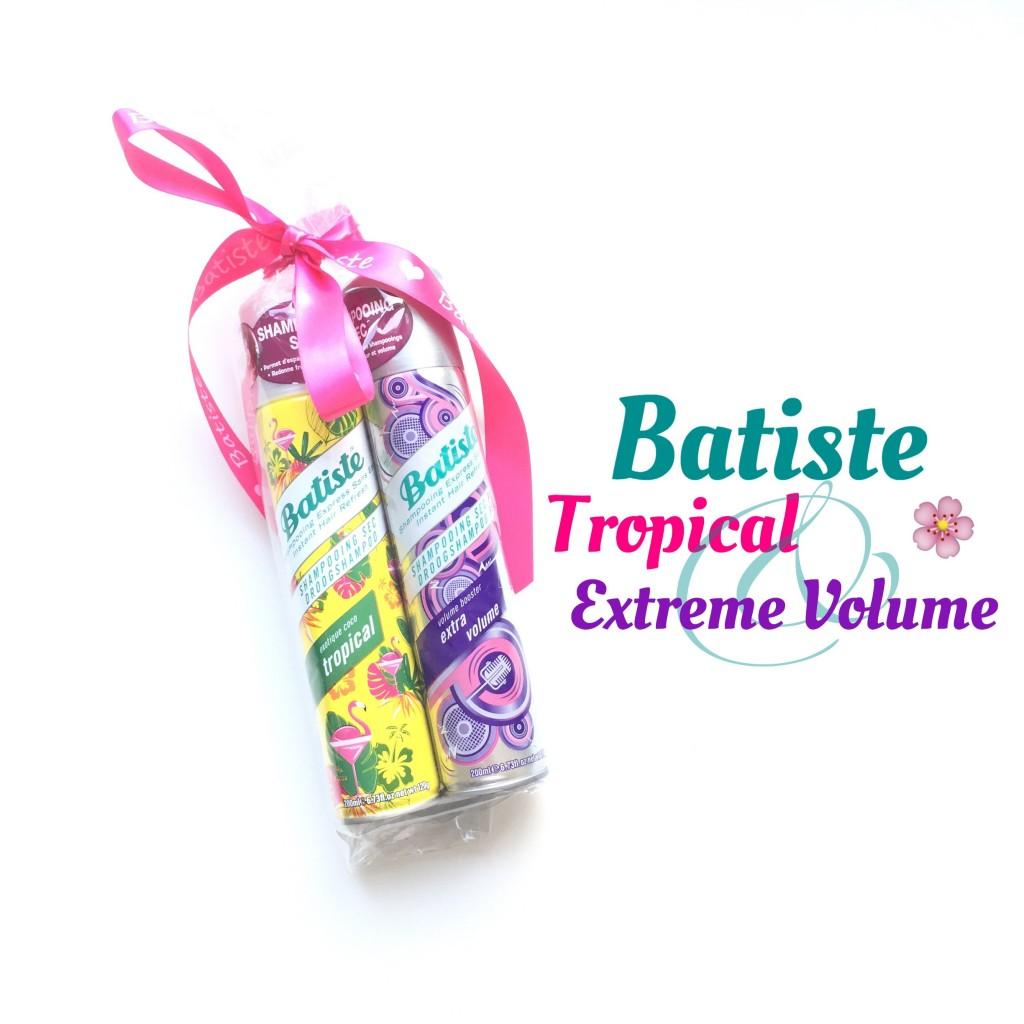 Batiste Tropical & Batiste Extreme Volume