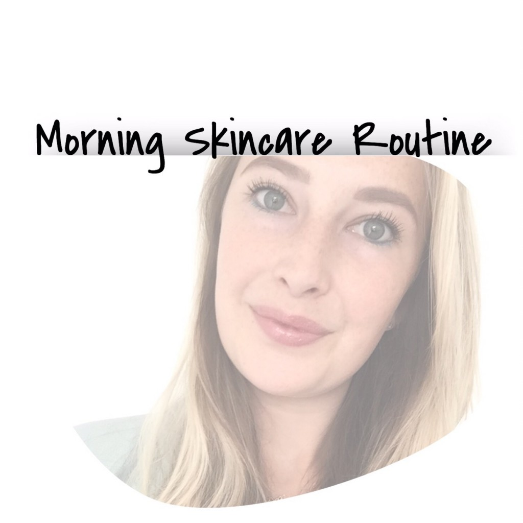 Morning Skincare Routine