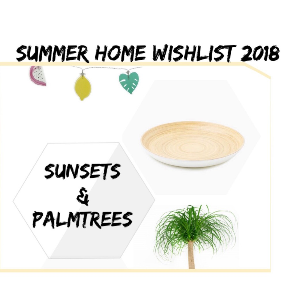 Summer Home Wishlist 2018