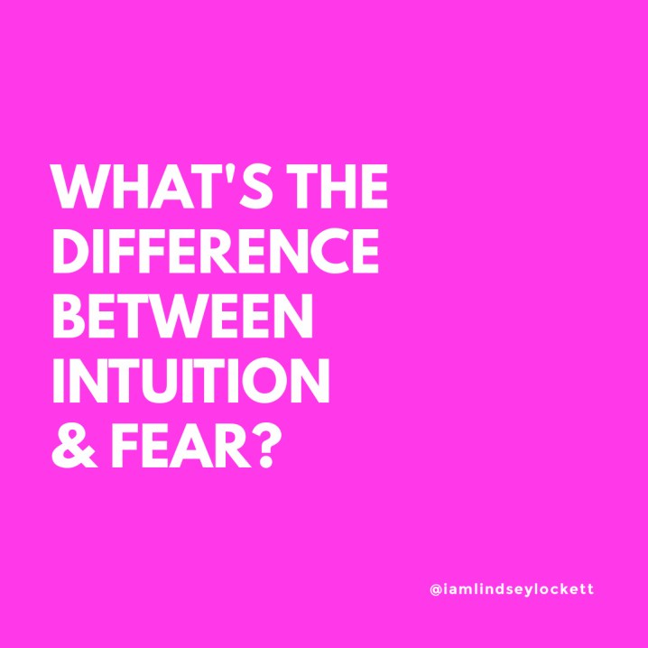 """hot pink square with white text that reads """"what's the difference between intuition & fear?"""""""