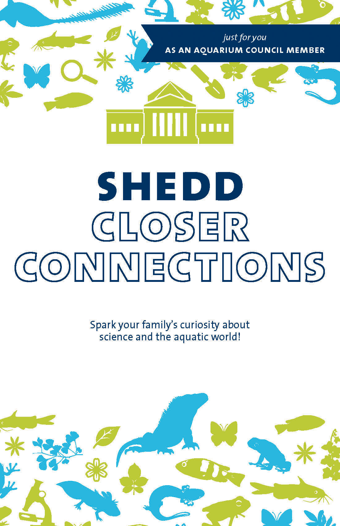 The front of an invitation reading 'Shedd Closer Connections'. An icon of the aquarium building sits above the headline, and at the top an bottom of the page are many animal icons in blue and green.