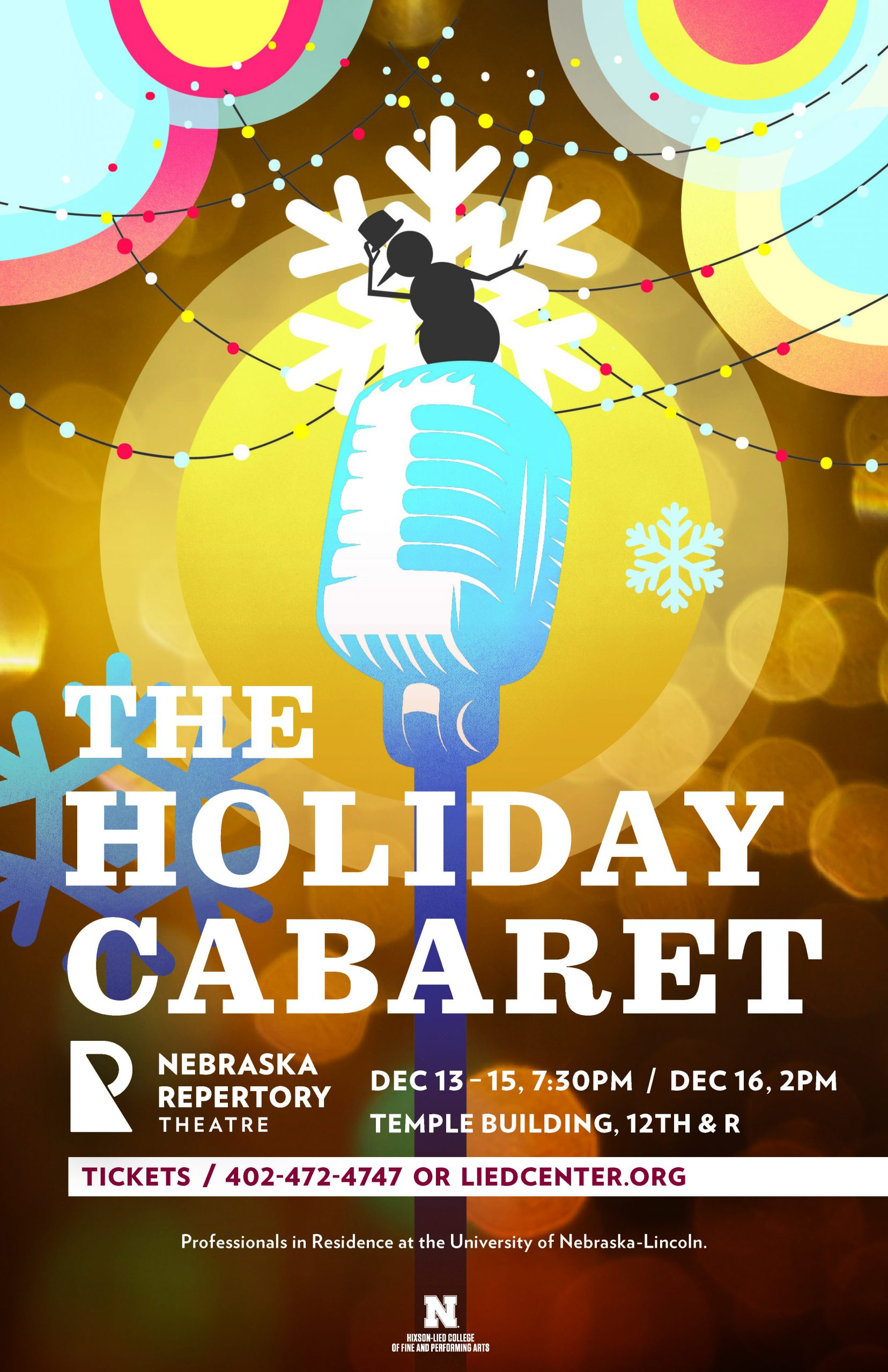 A poster witht he headline 'The Holiday Cabaret' featuring an illustration of a brightly illuminated microphone with a snow man on top tilting a top hat.