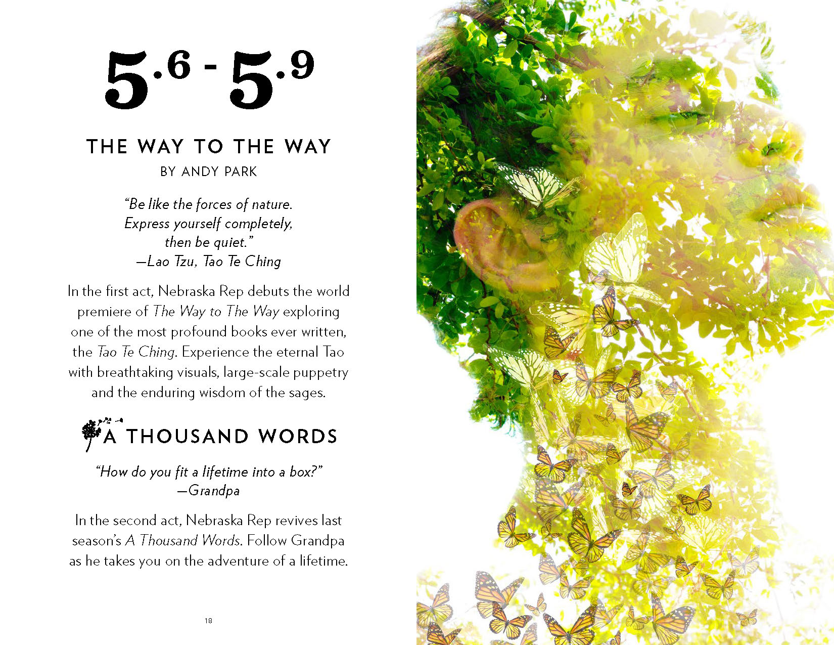 A spread from a program. On the left page are the dates '5/6–5/9' and the title of the play, 'The Way to the Way'. On the right is an image of a man's head from the neck up, wearing a peaceful expression and overlaid with bright green leaves and yellow butterflies.