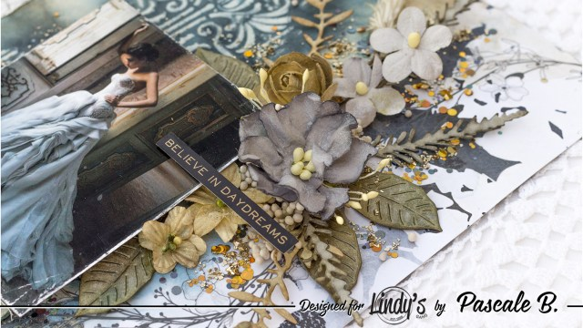 Believe in Daydreams - Mixed media layout by Pascale B.