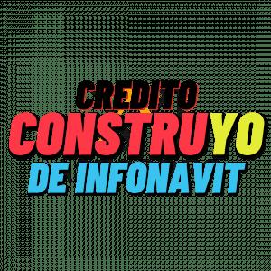 credito construyo de infonavit