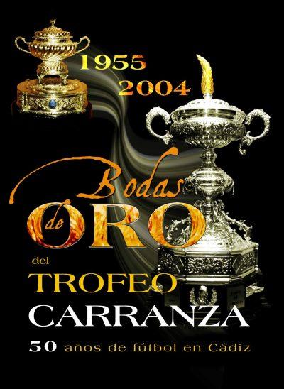 Bodas de Oro Trofeo Carranza